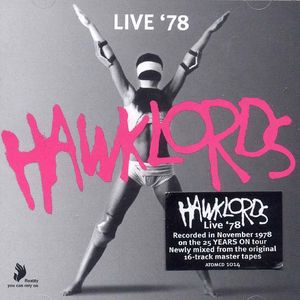Hawklords - Live 78 [Deluxe Edition, 2009 Remasters] 1978