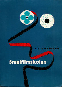 Flickr Photo Download: Opfermann - Smalfilmskolan 2