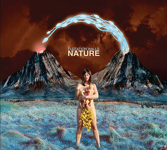 Flotation Walls: Nature [TLOS CD Pick] « The Limits Of Science