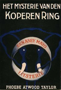 All available sizes | 01 Phoebe Atwood Taylor, Het Mysterie van den Koperen Ring, 1939 | Flickr - Photo Sharing!