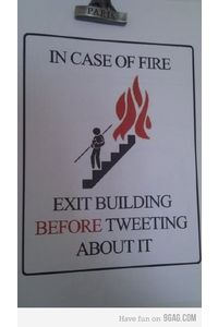 9GAG - In case of fire