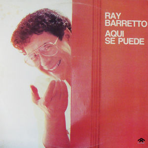 Flickr Photo Download: RAY-BARRETO-AQUI-SE-PUEDE
