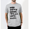 Flickr Photo Download: Deep down inside we all love math T-shirt