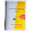 Matt Dorfman's News   Sketches   Accidents » The Psychopath Test by Jon Ronson – Riverhead
