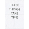 These things take time — Trend List