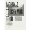 MOHNA AND TOUCHY MOB TOUR — Trend List